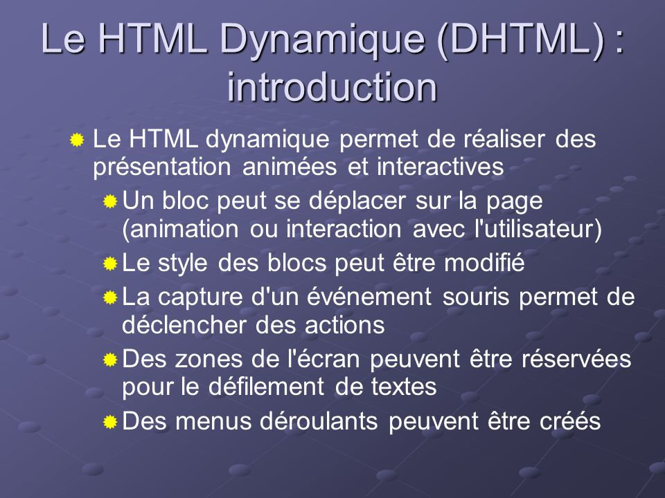 Le HTML Dynamique (DHTML) : introduction