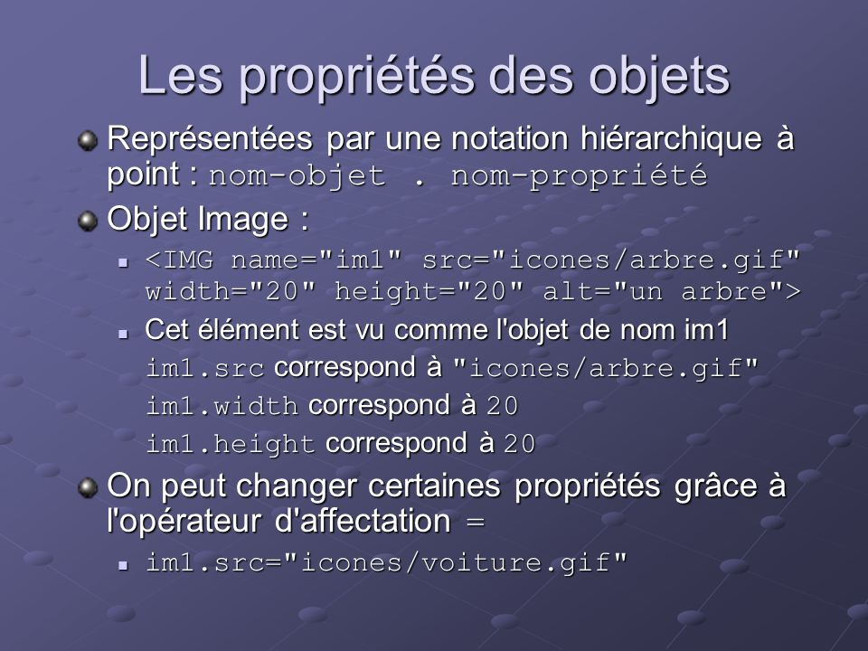 Les propriétés des objets