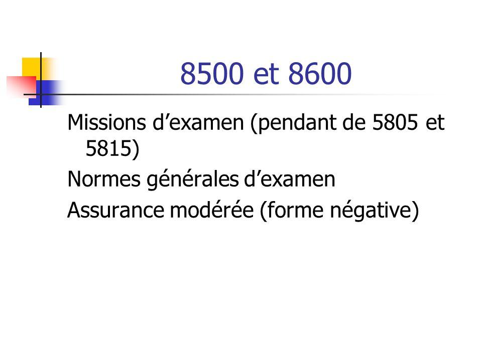 8500 et 8600 Missions d'examen (pendant de 5805 et 5815)