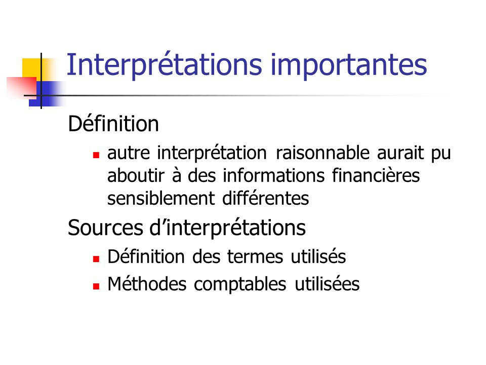 Interprétations importantes