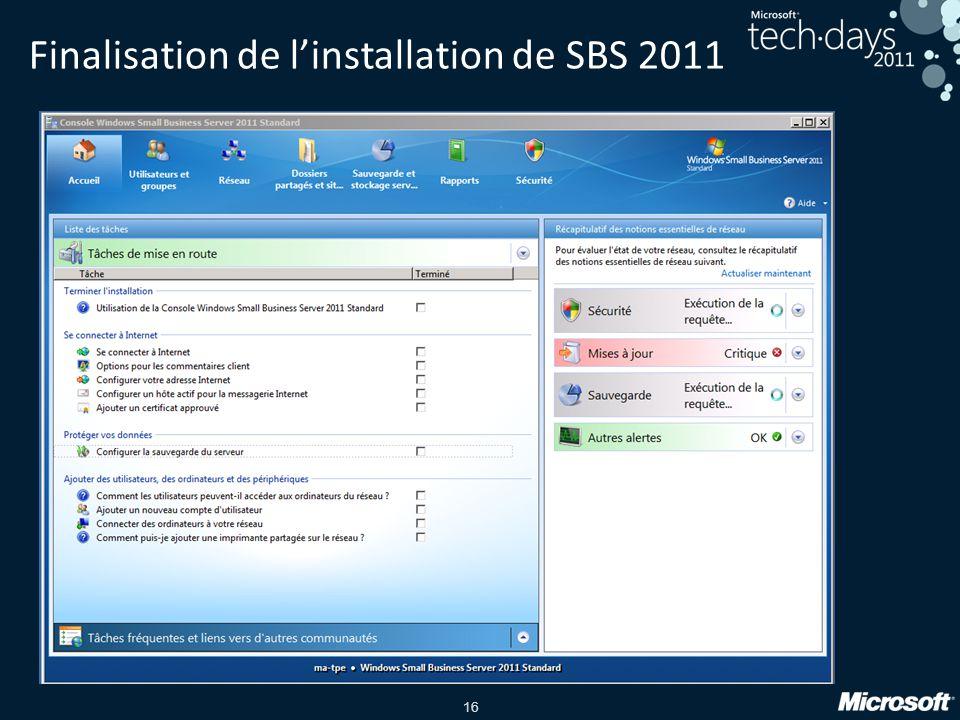 Finalisation de l'installation de SBS 2011