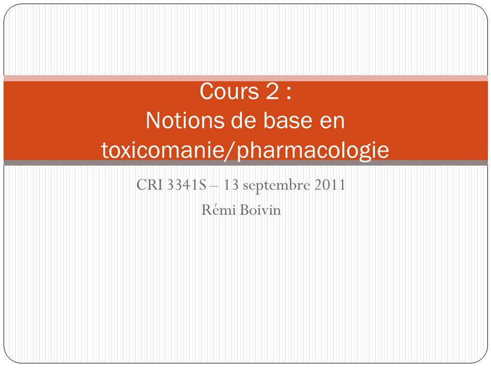 Cours 2 : Notions de base en toxicomanie/pharmacologie