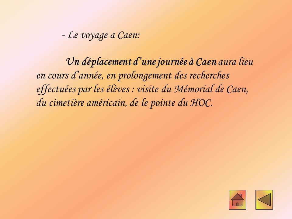 - Le voyage a Caen:
