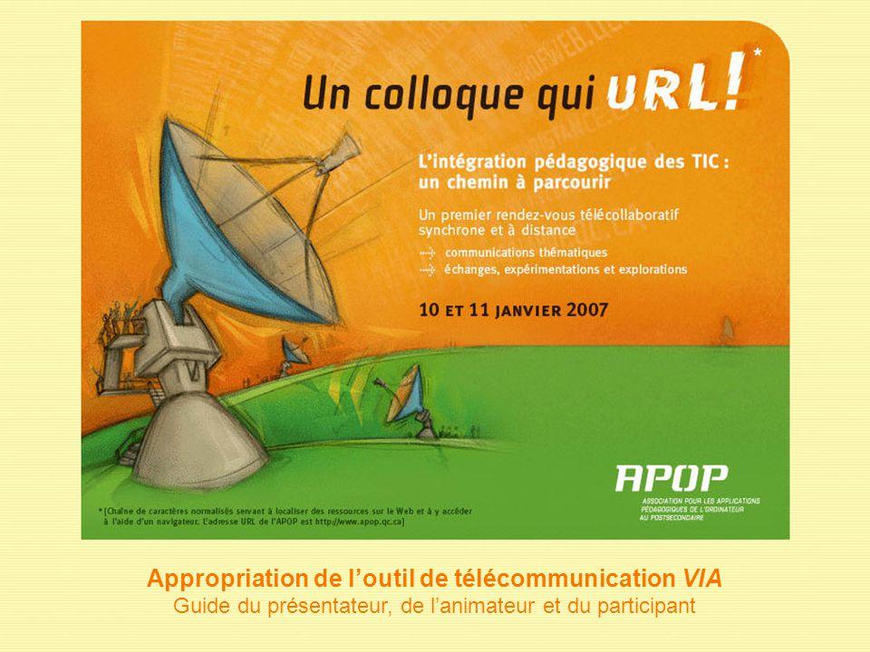 Appropriation de l'outil de télécommunication VIA Guide du présentateur, de l'animateur et du participant