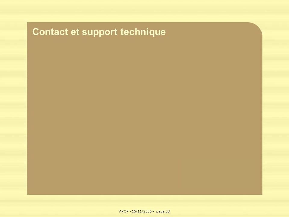 Contact et support technique