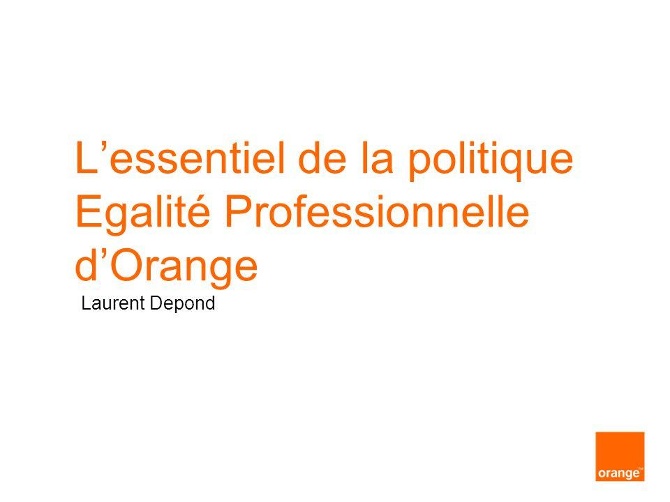 L'essentiel de la politique Egalité Professionnelle d'Orange