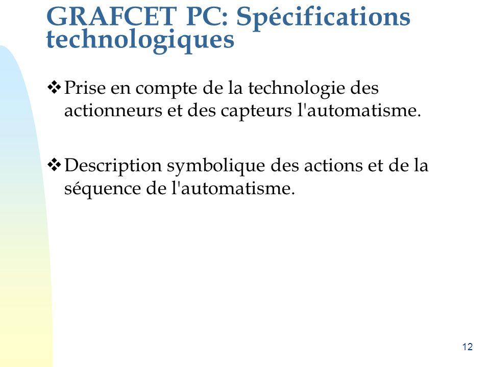 GRAFCET PC: Spécifications technologiques