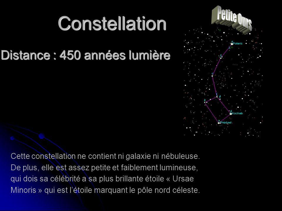 Distance : 450 années lumière