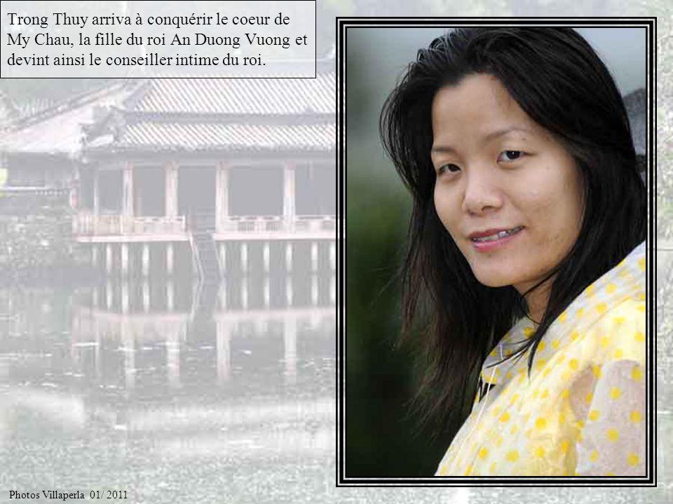 Trong Thuy arriva à conquérir le coeur de My Chau, la fille du roi An Duong Vuong et devint ainsi le conseiller intime du roi.