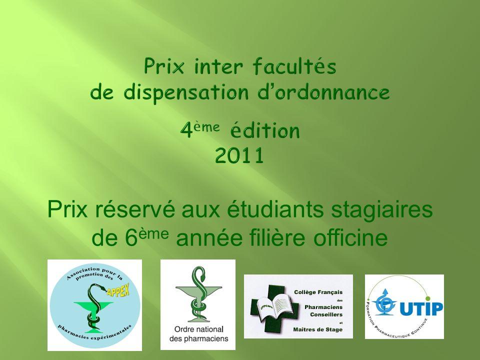 Prix inter facultés de dispensation d'ordonnance 4ème édition 2011