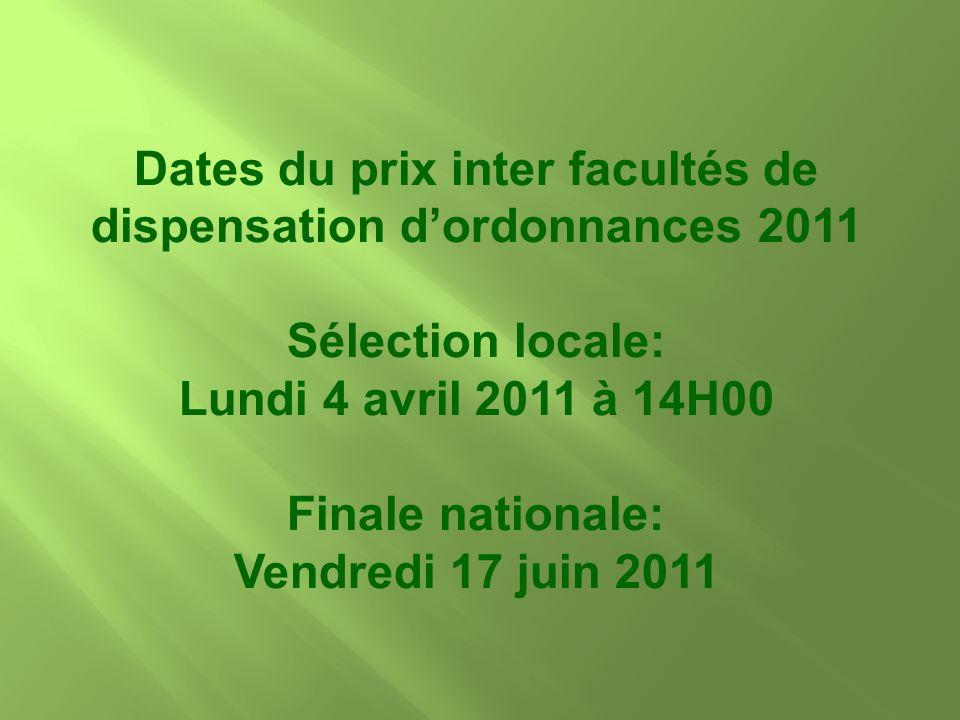 Dates du prix inter facultés de dispensation d'ordonnances 2011