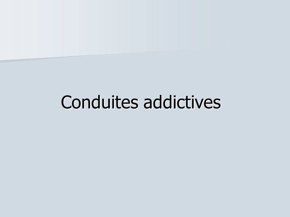 Conduites addictives