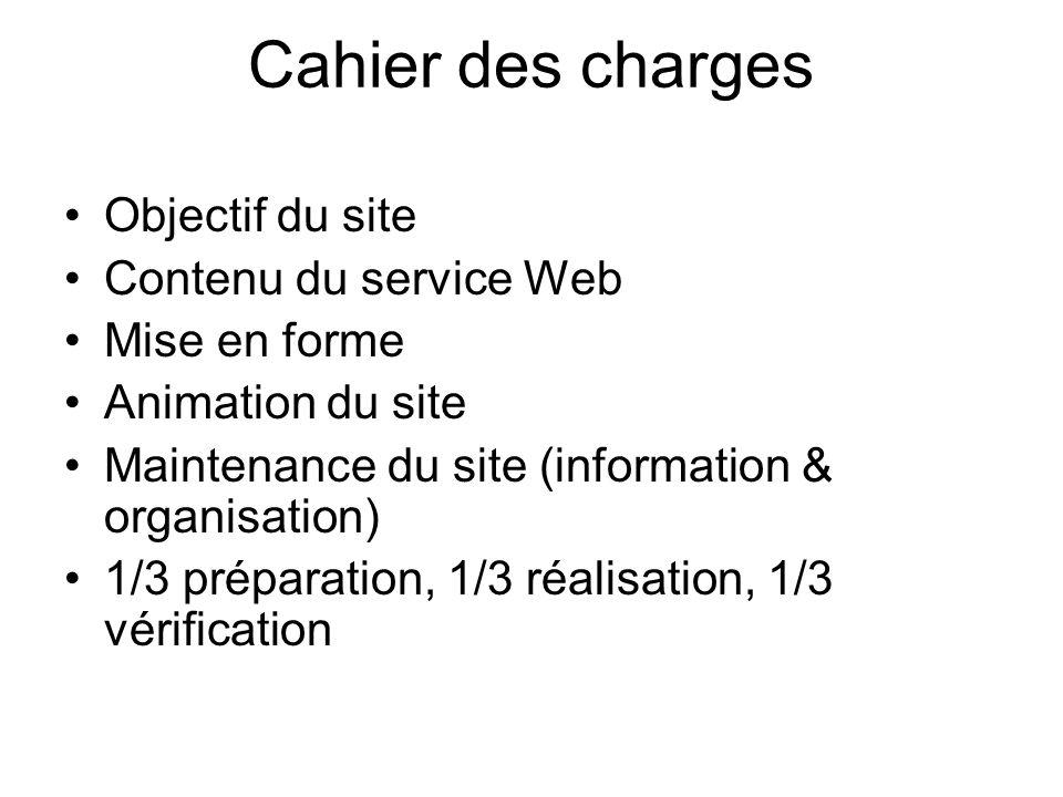 Cahier des charges Objectif du site Contenu du service Web