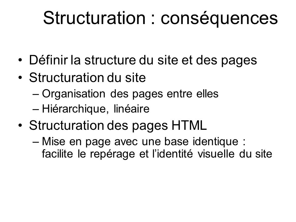 Structuration : conséquences