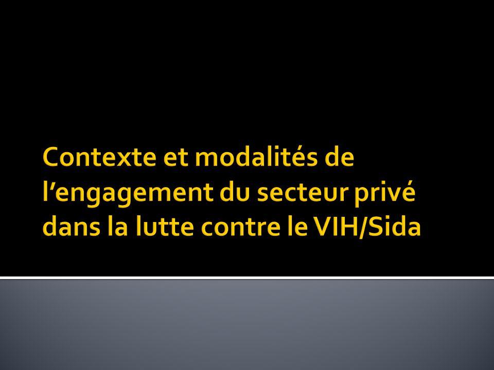 Contexte et modalités de l'engagement du secteur privé dans la lutte contre le VIH/Sida