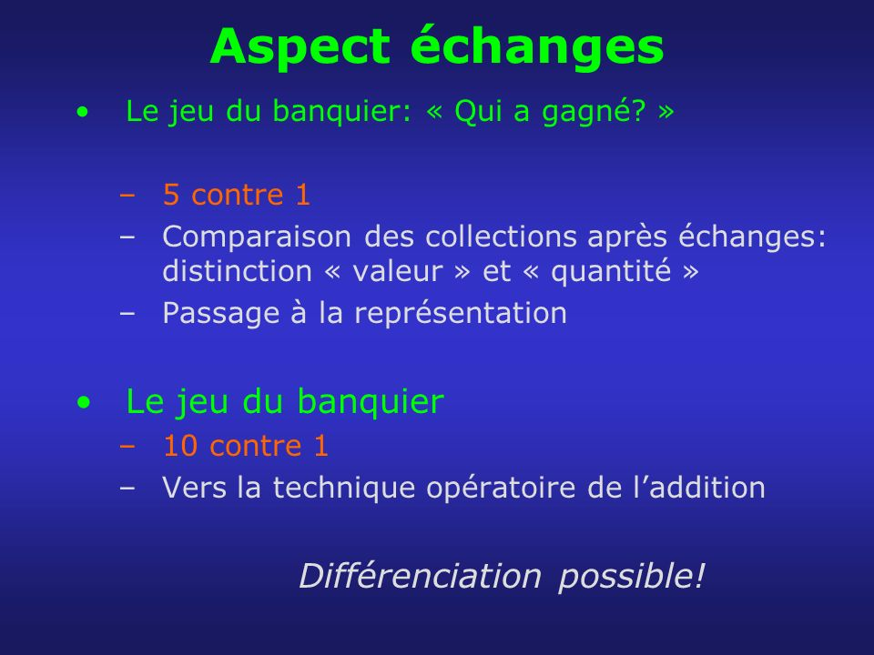 Différenciation possible!