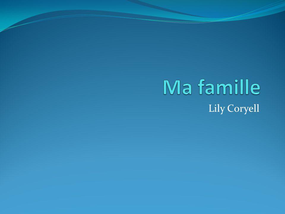 Ma famille Lily Coryell