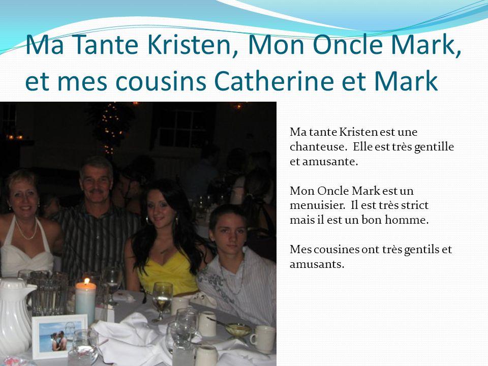 Ma Tante Kristen, Mon Oncle Mark, et mes cousins Catherine et Mark