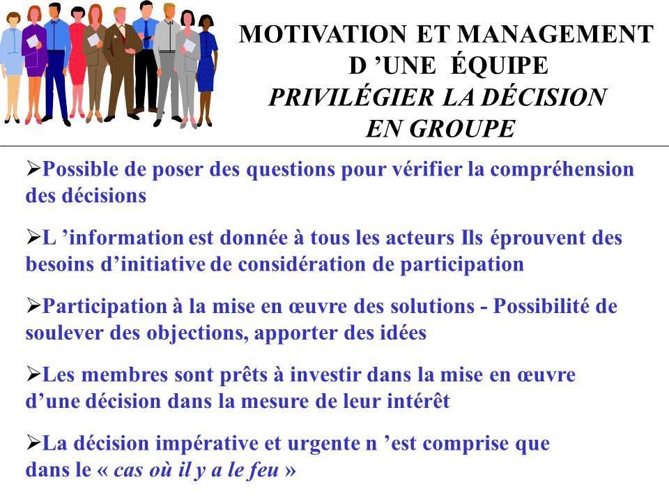 MOTIVATION ET MANAGEMENT PRIVILÉGIER LA DÉCISION