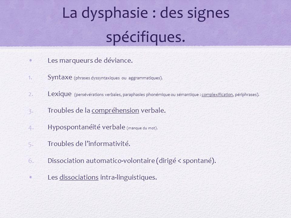 La dysphasie : des signes spécifiques.
