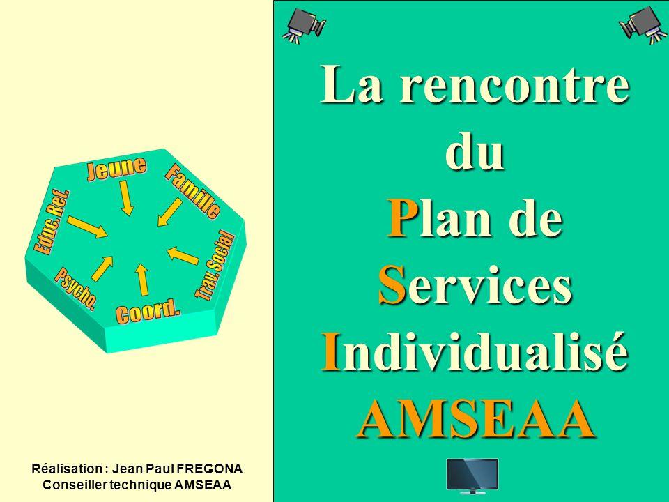La rencontre du Plan de Services Individualisé AMSEAA