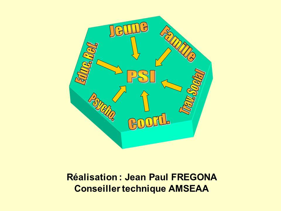 Réalisation : Jean Paul FREGONA Conseiller technique AMSEAA