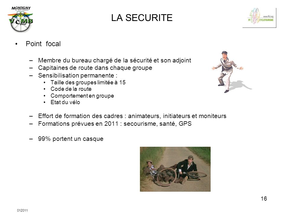 LA SECURITE Point focal