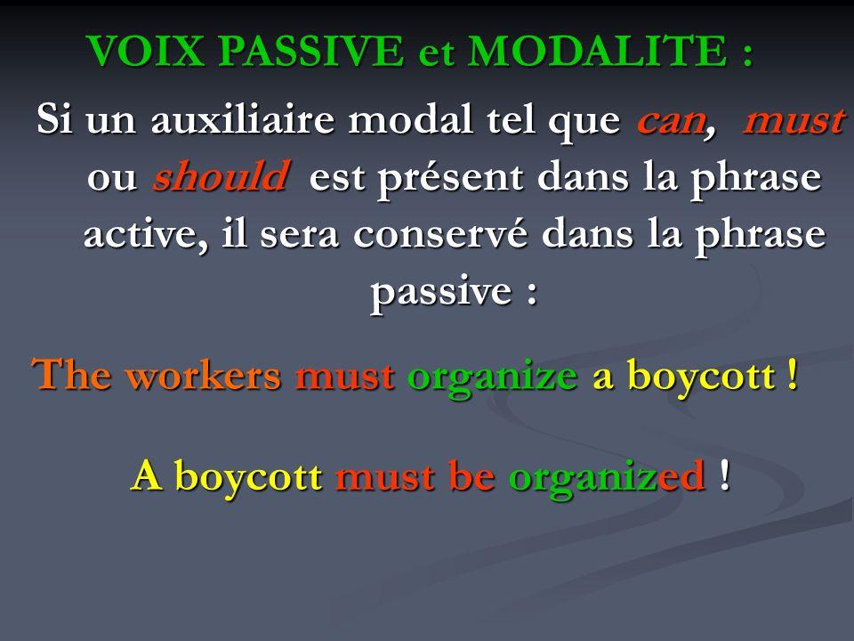 VOIX PASSIVE et MODALITE :