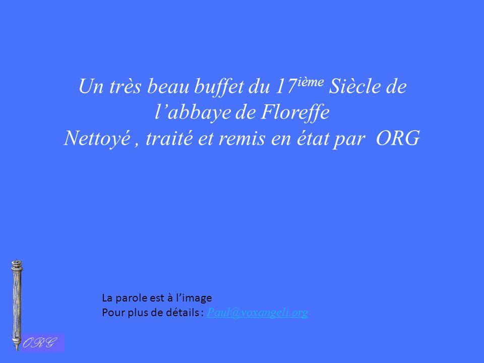 Un très beau buffet du 17ième Siècle de l'abbaye de Floreffe Nettoyé , traité et remis en état par ORG