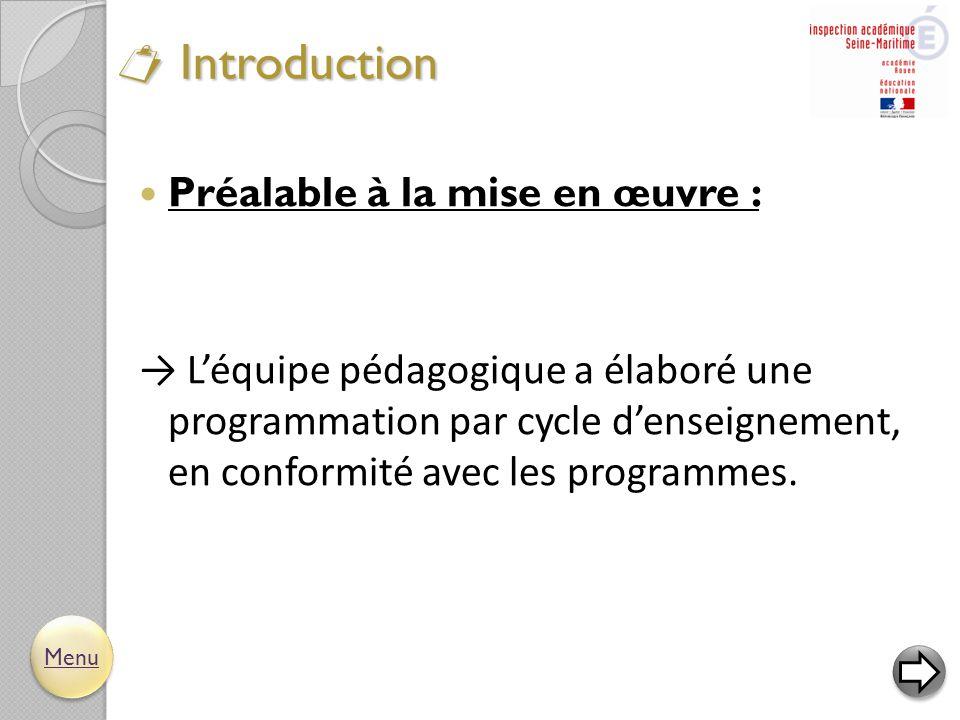  Introduction Préalable à la mise en œuvre :