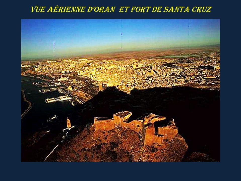 Vue aérienne d'ORAN et fort de Santa Cruz
