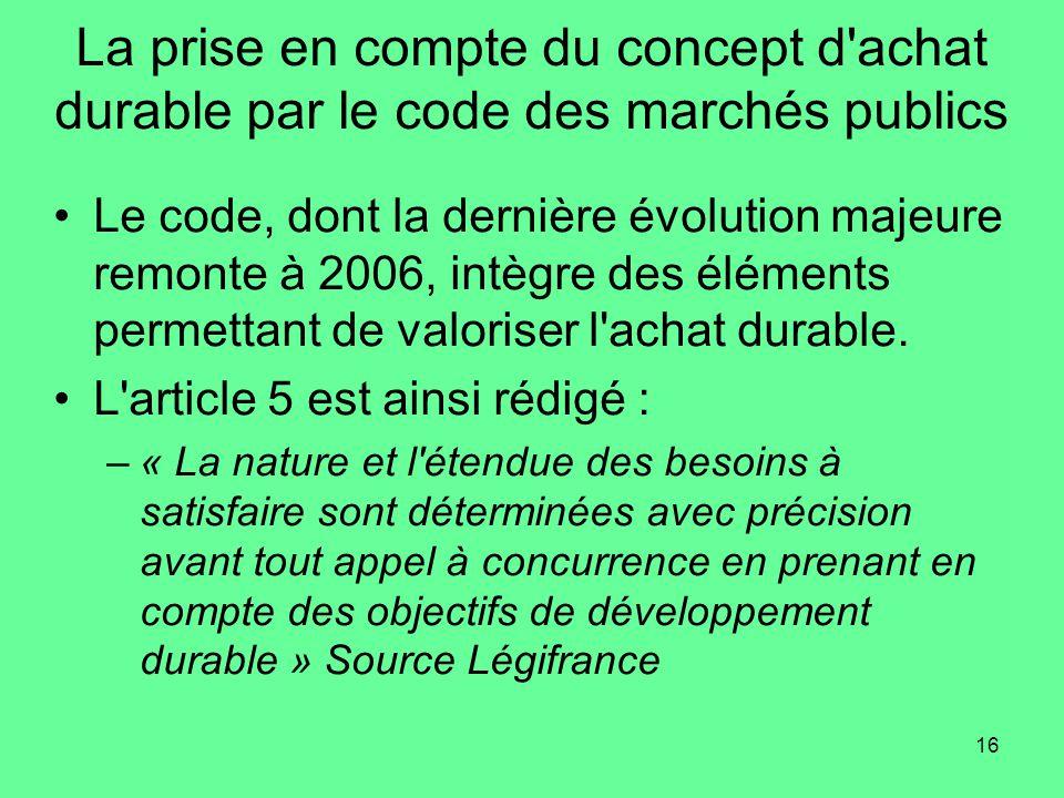La prise en compte du concept d achat durable par le code des marchés publics