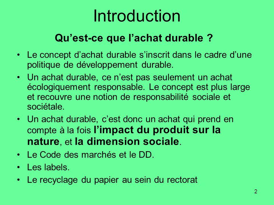 Introduction Qu'est-ce que l'achat durable
