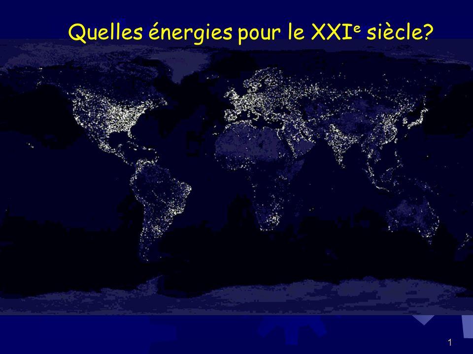 Quelles énergies pour le XXIe siècle