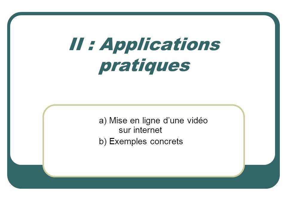 II : Applications pratiques