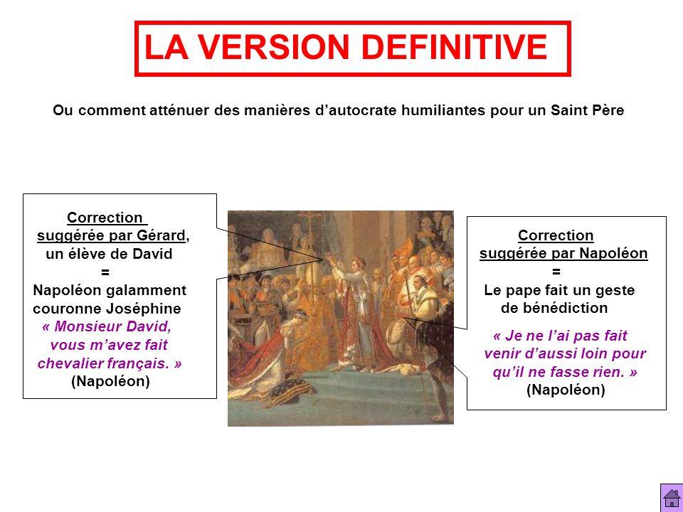 LA VERSION DEFINITIVE Ou comment atténuer des manières d'autocrate humiliantes pour un Saint Père. Correction.