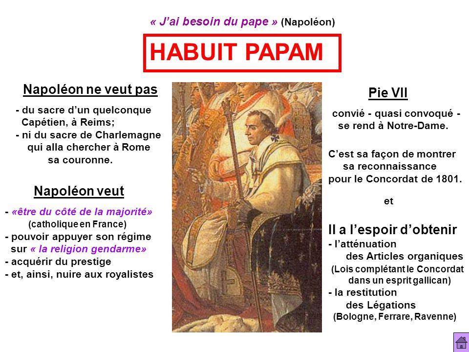 HABUIT PAPAM Napoléon ne veut pas Pie VII Napoléon veut