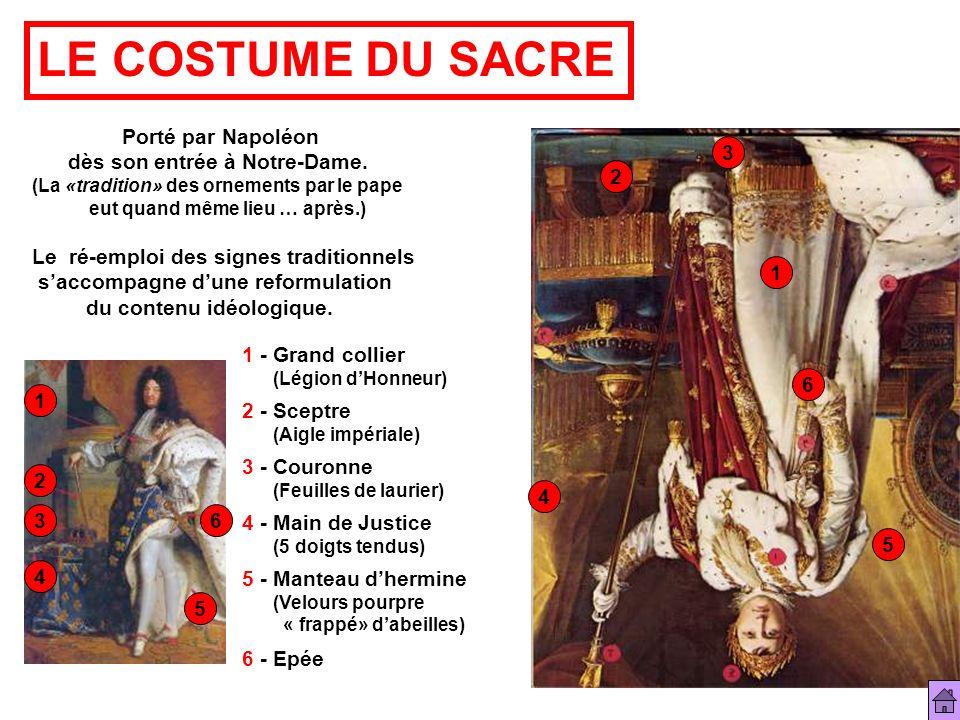LE COSTUME DU SACRE Porté par Napoléon dès son entrée à Notre-Dame. 3