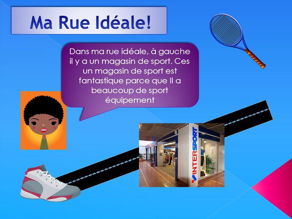 Ma Rue Idéale!
