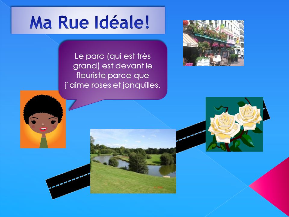 Ma Rue Idéale.