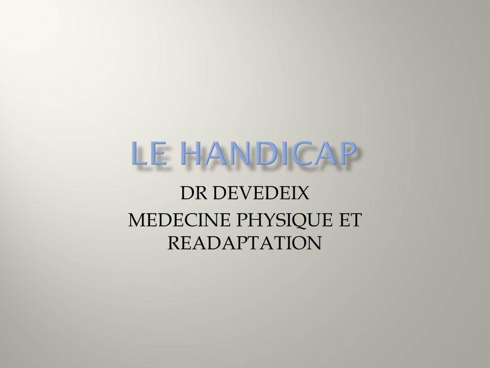 DR DEVEDEIX MEDECINE PHYSIQUE ET READAPTATION