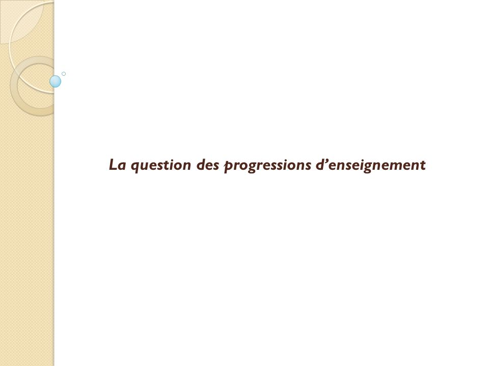 La question des progressions d'enseignement