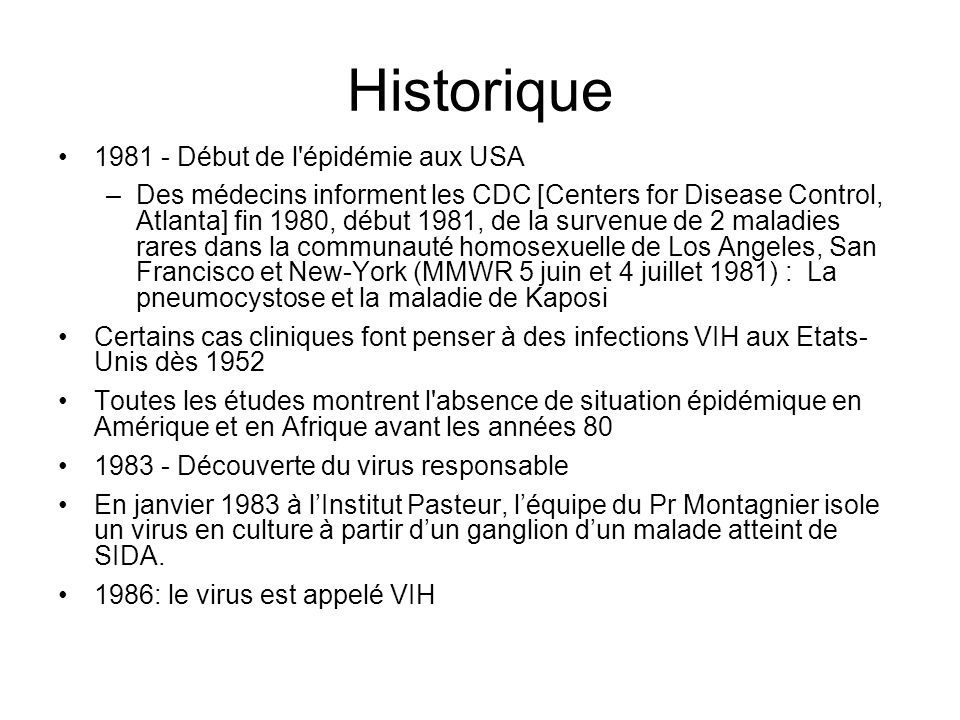 Historique 1981 - Début de l épidémie aux USA