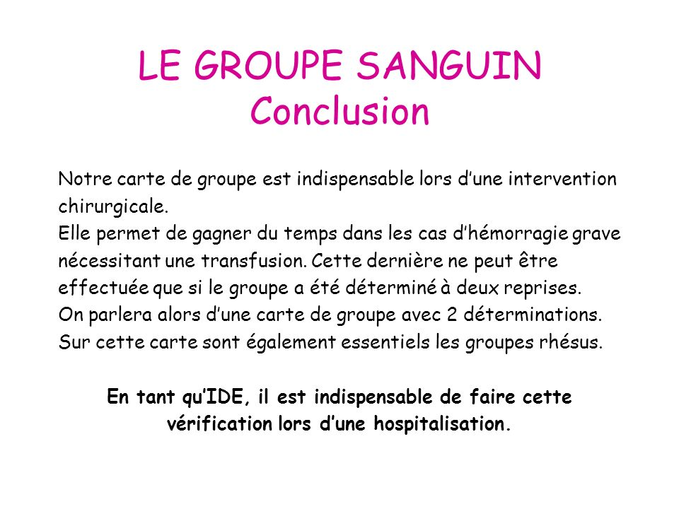 LE GROUPE SANGUIN Conclusion