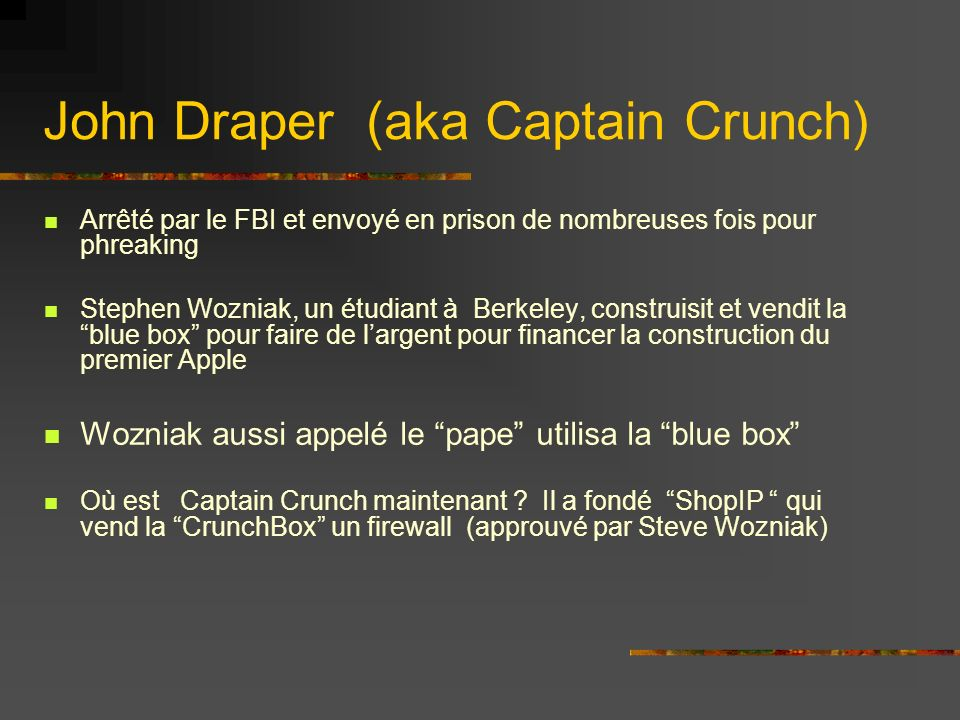 John Draper (aka Captain Crunch)