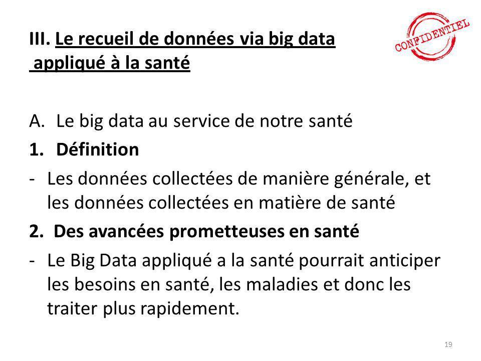 III. Le recueil de données via big data appliqué à la santé