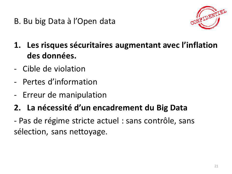 B. Bu big Data à l'Open data