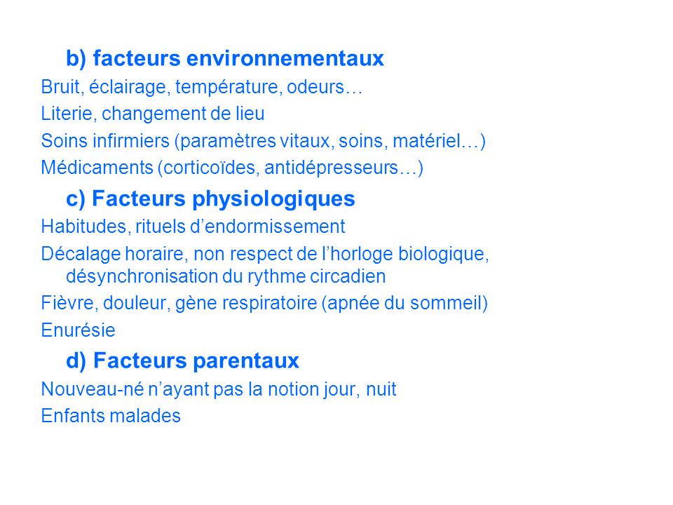 b) facteurs environnementaux