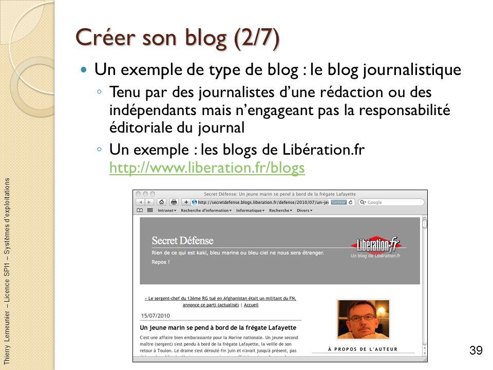 Créer son blog (2/7) Un exemple de type de blog : le blog journalistique.