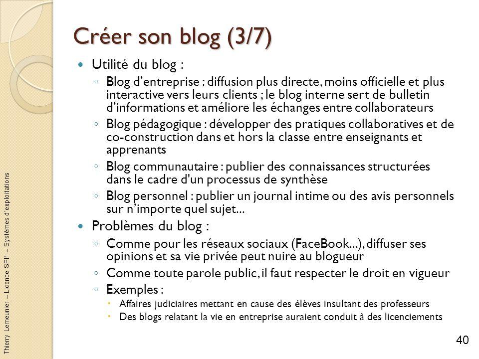 Créer son blog (3/7) Utilité du blog : Problèmes du blog :